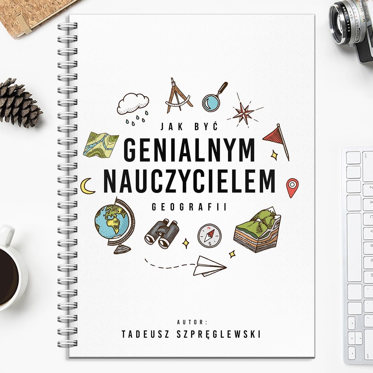 Notatnik personalizowany NAUCZYCIEL GEOGRAFII