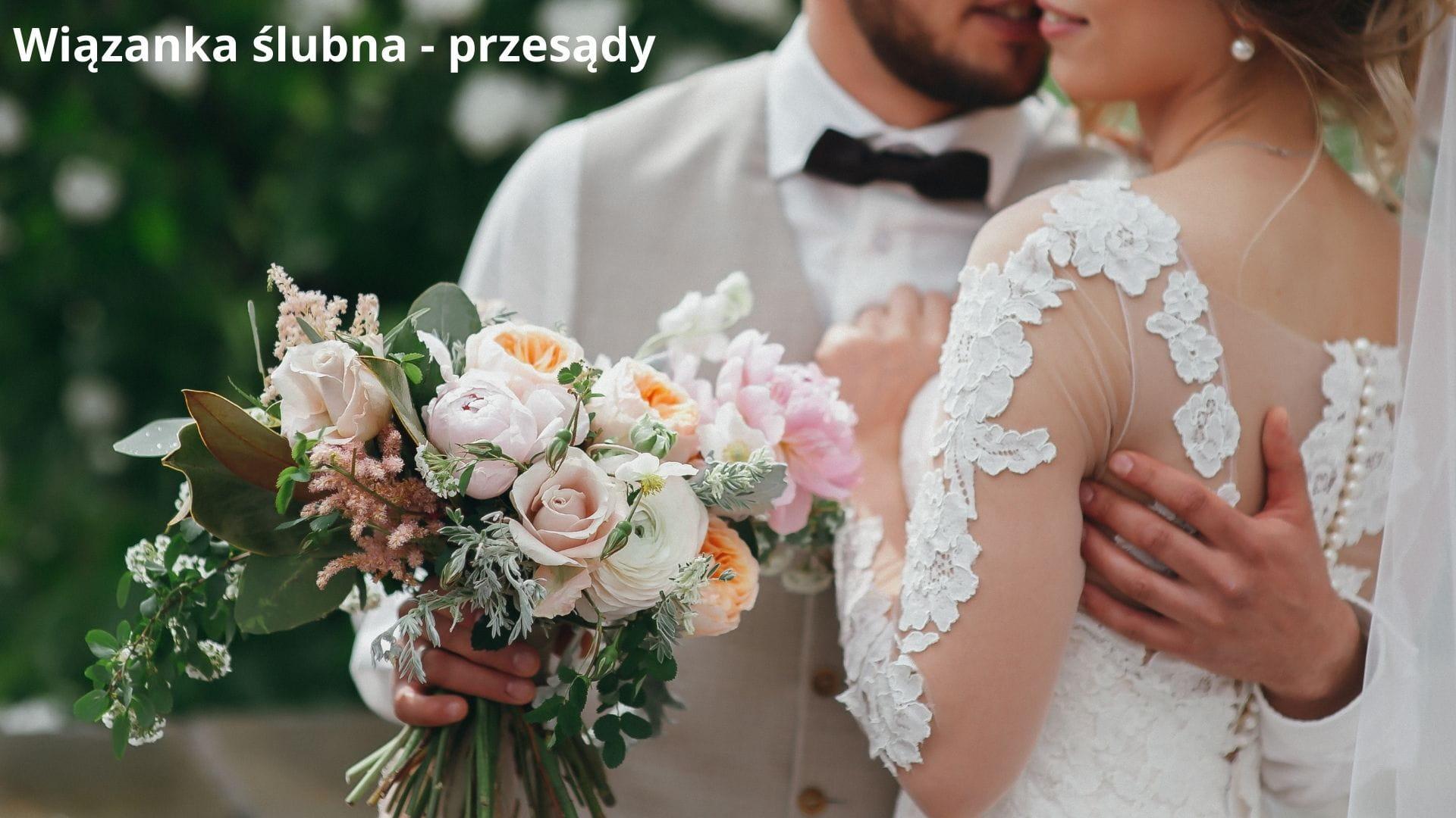 Wiązanka ślubna - przesądy