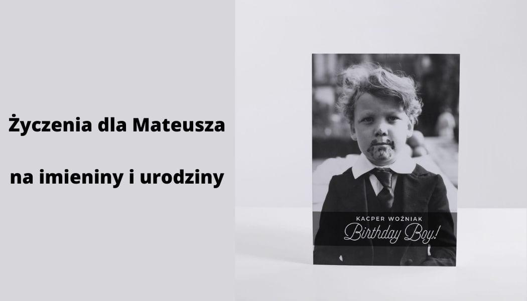 Życzenia dla Mateusza na imieniny i urodziny